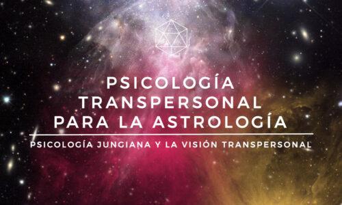Psicología Transpersonal para la Astrología