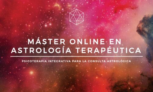Máster en Astrología Terapéutica : Psicoterapia Integrativa para la Consulta Astrológica